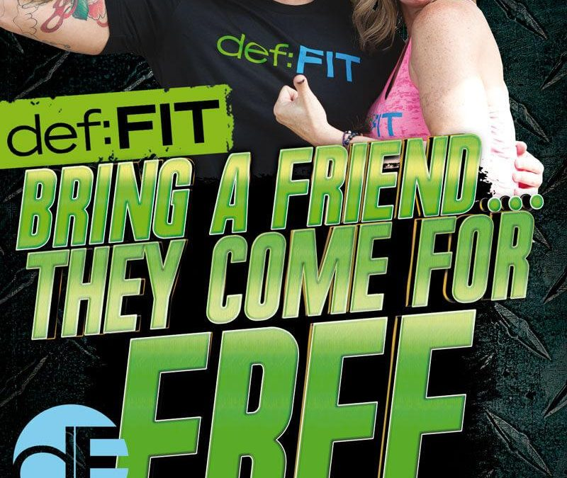 Bring a Friend to Definition Fit – They Come FREE in May!