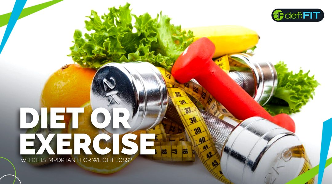 Is Diet or Exercise More Important for Weight Loss? The Answer May Surprise You